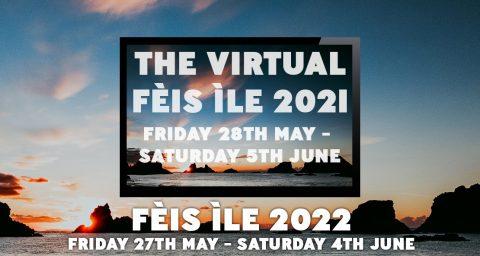 Feis Ile 2021 Virtual Festival